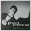 Vic Godard The Subway Sect/Hey Now (I'm In Love)