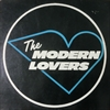 Modern Lovers (Jonathan Richman)/The Modern Lovers