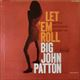 Big John Patton/Let 'Em Roll