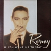 Ronny/If You Want Me To Stay