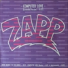 Zapp/Computer Love / More Bounce To The Ounce