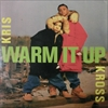 Kris Kross/Warm It Up
