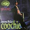 Mc Brains/Oochie Coochie