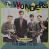 Wonders/That Thing You Do!