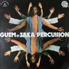 Guem et Zaka Percussion/Guem et Zaka Percussion