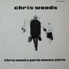 Chris Woods + Georges Arvanitas Trio/Chris Meets Paris