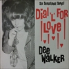 Dee Walker/Dial L For Love