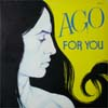 Ago/For You