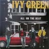 Ivy Green/All On The Beat
