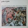 Snakes Of Shake/Gracelands & The Natural Wood
