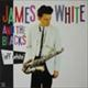 James White And The Blacks/Off White