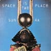 Sun Ra And His Intergalactic Infinity Arkestra/Space Is The Place