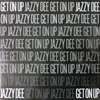 Jazzy Dee/Get On Up