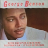 George Benson/Never Give Up On A Good Thing