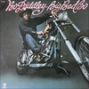 Bo Diddley/Big Bad Bo