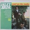 Isley Brothers/Soul On The Rocks