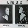 Dardanelle / Vivian Lord/The Two Of Us
