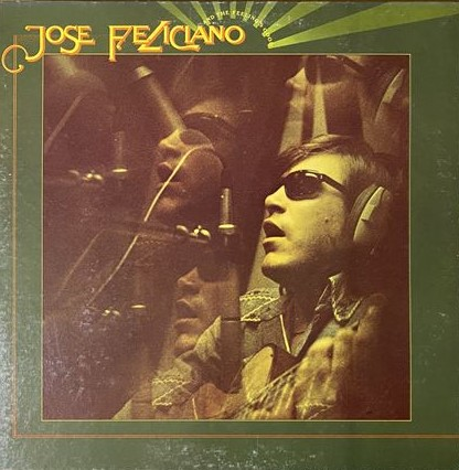 Jose Feliciano/And The Feeling's Good