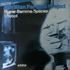 Alan Parsons Project/Hyper-Gamma-Spaces / I Robot