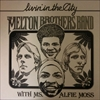 Melton Brothers Band with Ms. Alfie Moss/Livin' In The City
