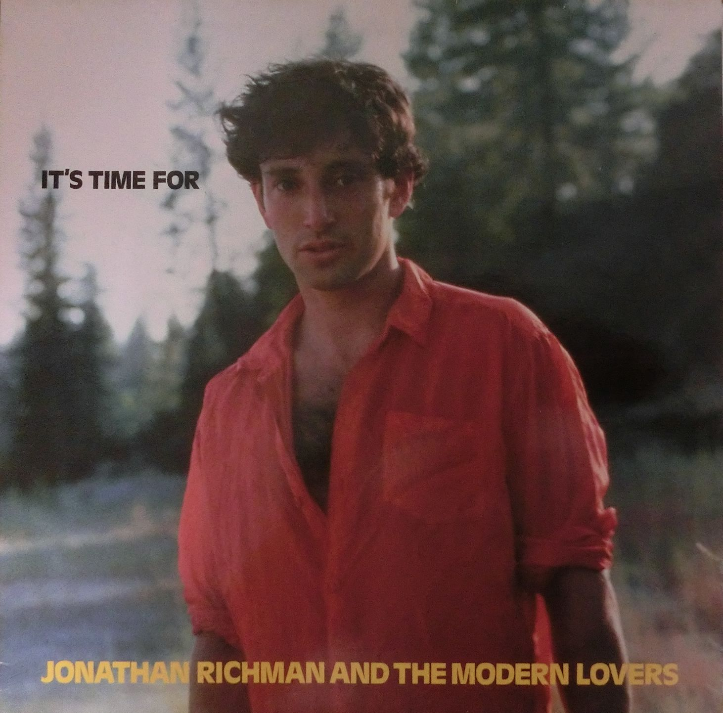 Jonathan Richman & The Modern Lovers/It's Time For
