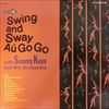 Sammy Kaye/Swing And Sway Au Go Go