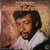 Dennis Edwards/Don't Look Any Further