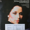 Tina Charles/I Love To Love