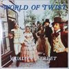 World Of Twist/Quality Street