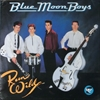 Blue Moon Boys/Run Wild