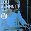 Lou Bennett/Plays For Clem