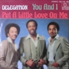 Delegation/You And I / Put A Little Love On Me