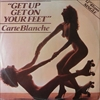 Carte Blanche/Get Up Get On Your Feet