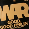 War/Good Good Feelin'