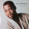 Will Downing/Free