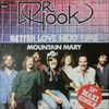Dr. Hook/Better Love Next Time / Mountain Mary